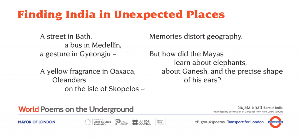 World Poems on the Underground: Finding India in Unexpected Places Sujata Bhatt. A street in Bath, a bus in Medellin, a gesture in Gyeongju