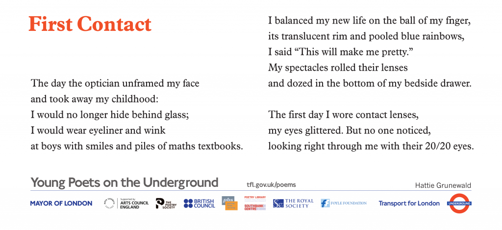 Young Poets on the Underground First Contact Hattie Grunewald. The day the optician unframed my face and took away my childhood: