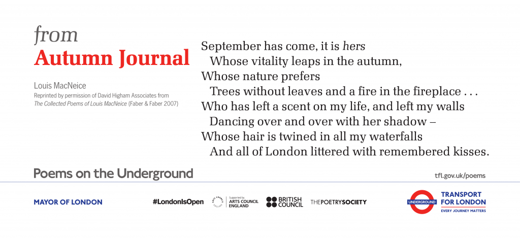 from Autumn Journal, Louis MacNeice 'September has come, it is hers Whose vitality leaps in the autumn, Whose nature prefers Trees without leaves and a fire in the fireplace . . .'