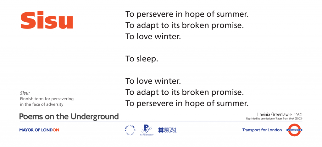 Sisu, Lavinia Greenlaw 'To persevere in hope of summer. To adapt to its broken promise. To love winter.'