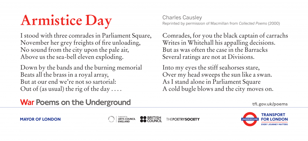Armistice Day, Charles Causley 'I stood with three comrades in Parliament Square, November her grey freights of fire unloading, '
