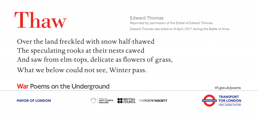 Thaw, Edward Thomas ' Over the land freckled with snow half-thawed The speculating rooks at their nests cawed And saw from elm-tops, delicate as flowers of grass, What we below could not see, Winter pass'