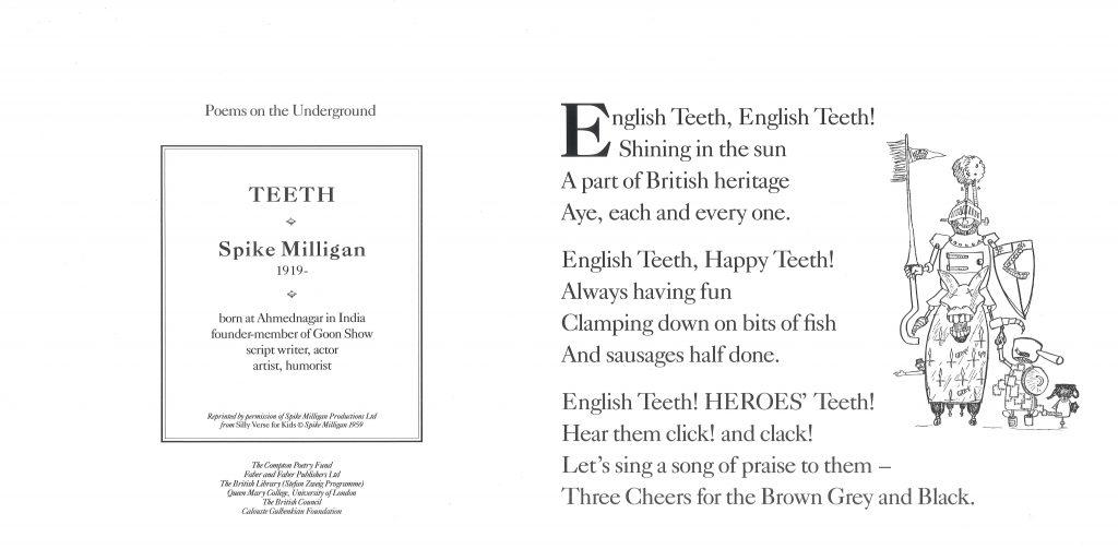 Spike Milligan, Teeth 'English Teeth, English Teeth! Shining in the sun a part of British heritage aye, each and every one.'
