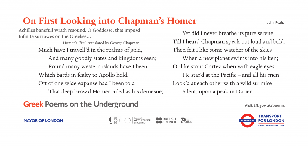 On First Looking into Chapman's Homer , John Keats ' Much have I travell'd in the realms of gold, And many goodly states and kingdoms seen; Round many western islands have I been Which bards in fealty to Apollo hold.'