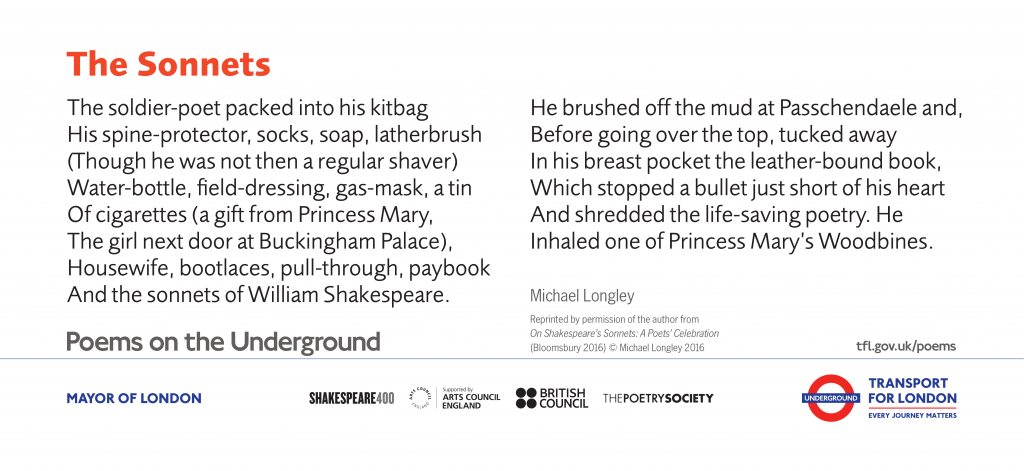 The Sonnets, Michael Longley 'The soldier-poet packed into his kitbag His spine-protector, socks, soap, latherbrush (Though he was not then a regular shaver)'