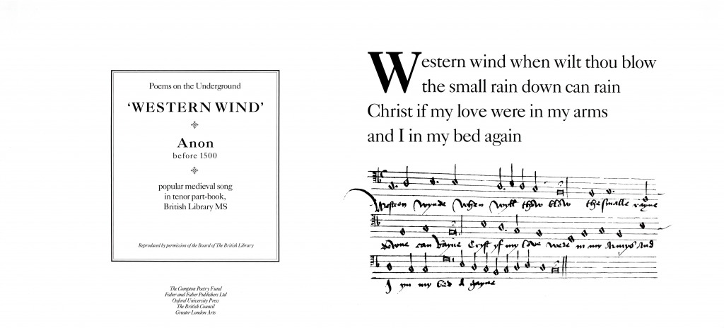 Western Wind, Anon, before 1500 ' Western wind when wilt thou blow the small rain down can rain Christ If my love were in my arms and I in my bed again'